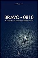 Bravo - 0810: A busca de um sonho ao redor do mundo