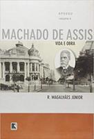 Apogeu - Vida e obra de Machado de Assis