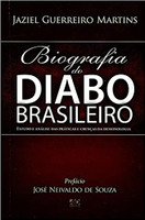 Biografia Do Diabo Brasileiro