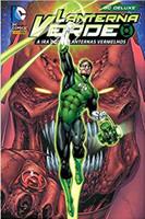 Lanterna Verde. A Ira dos Lanternas Vermelhos