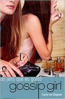Gossip Girl: Do jeito que eu gosto (Vol. 5)