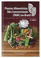 Plantas Alimentícias Não Convencionais PANC no Brasil - 2 Edição