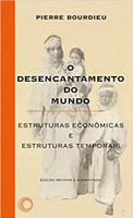 O Desencantamento do mundo: Estruturas econômicas e estruturas temporais: 19