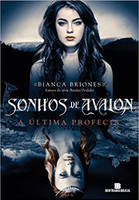 Sonhos de Avalon: A última profecia (Vol. 1): A última profecia