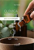 Química Essencial Para Aromaterapia
