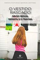 O Vestido Rasgado: Abuso Sexual Infantil e o Trauma