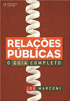 Relações Públicas: O Guia Completo