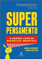 Superpensamento: O Grande Livro dos Modelos Mentais