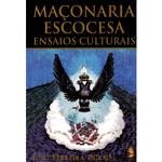 Maçonaria Escocesa Ensaios Culturais