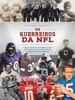 Os guerreiros da NFL