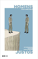 Homens justos: Do patriarcado às novas masculinidades