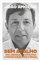 Sem atalho: Uma jornada até a política e minhas ideias para o Brasil