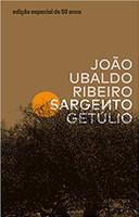 Sargento Getúlio – Edição especial de 50 anos