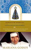 Em busca de Aparecida + Santa Dulce dos Pobres