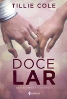 Doce Lar - Tillie Cole (volume 1)