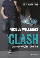 Clash - Nicole Williams - volume 2 (Português)