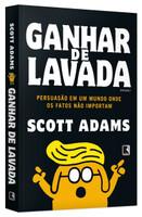 Ganhar de Lavada. Win Bigly (Português)