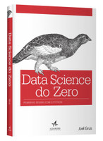 Data Science do Zero. Primeiras Regras com o Python (Português)