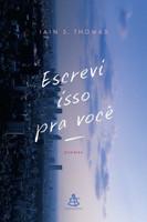 Escrevi Isso Pra Você (Português)