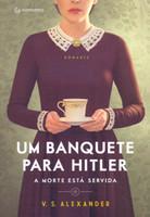 Um Banquete Para Hitler