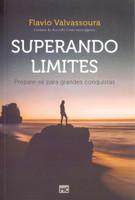 Superando Limites. Prepare-Se Para Grandes Conquistas (Português)