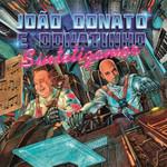 João Donato e Donatinho - Sintetizamor - Digipack