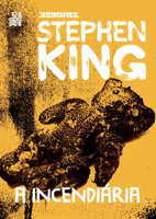 A Incendiária - Stephen King