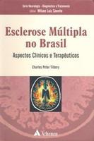Esclerose Múltipla no Brasil - Aspectos Clínicos e Terapêuticos