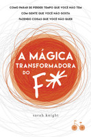 A Mágica Transformadora do F# (Português)