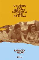 O Espírito dos Meus Pais Continua a Subir na Chuva (Português)