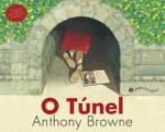 O Túnel - Anthony Browne (Português)