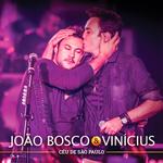 João Bosco & Vinícius - Céu de São Paulo
