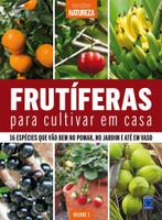 Frutíferas Para Cultivar em Casa - Coleções Natureza (Português