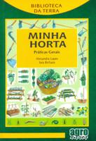 Minha Horta. Práticas Gerais (Português)