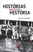 Histórias que Vivi na História (Português)