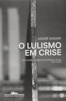 O Lulismo em Crise (Português)