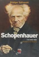 Schopenhauer e os Anos Mais Selvagens da Filosofia (Português)