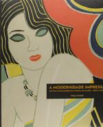A Modernidade Impressa. Artistas Ilustradores da Livraria do Globo. Porto Alegre (Português)