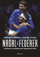 Nadal & Federer: A história da rivalidade entre os maiores tenistas do mundo (Português)