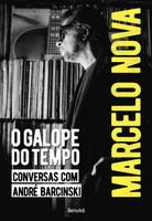 Marcelo Nova. O Galope do Tempo (Português)