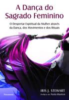 A Dança do Sagrado Feminino (Português)