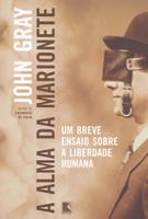 A alma da marionete: Um breve ensaio sobre a liberdade humana (Português)