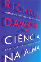 Ciência na Alma. Escritos de Um Racionalista Fervoroso (Português)