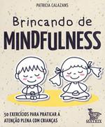 Brincando de Mindfulness (Português)
