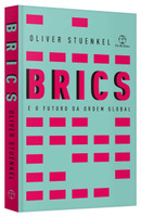 BRICS e o futuro da ordem global (Português)