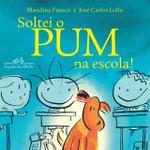 Soltei O Pum Na Escola! (Português)