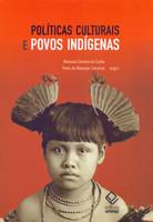 Políticas Culturais e Povos Indígenas (Português)