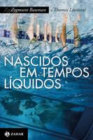 Nascidos em Tempos Líquidos. Transformações no Terceiro Milênio (Português)