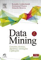 DataMining. Conceitos, Técnicas, Algoritmos, Orientações e Aplicações (Português)