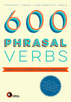Phrasal Verbs. Como Falar Inglês Como Um Americano - Volume 1 (Inglês)